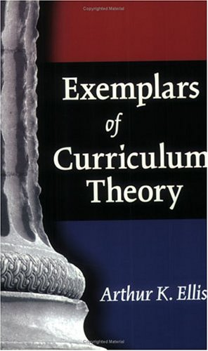 Exemplars of Curriculum Theory   2004 edition cover