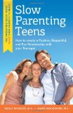 Slow Parenting Teens   2012 9781935254706 Front Cover