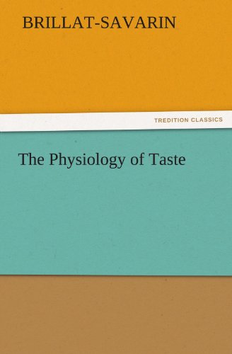 Physiology of Taste  N/A 9783842428706 Front Cover