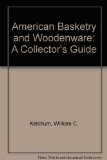 American Basketry and Woodenware A Collector's Guide  1974 edition cover