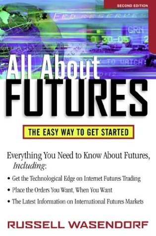 Futures The Easy Way to Get Started 2nd 2001 (Revised) 9780071341707 Front Cover