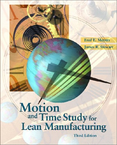 Motion and Time Study for Lean Manufacturing  3rd 2002 edition cover