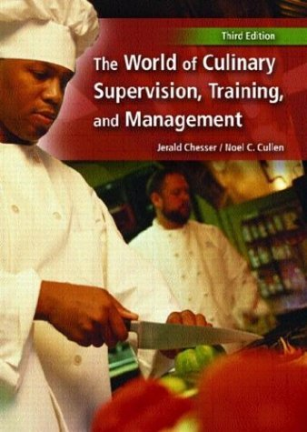 World of Culinary Supervision, Training and Management  3rd 2005 edition cover