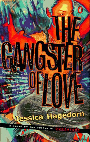 Gangster of Love  N/A 9780140159707 Front Cover