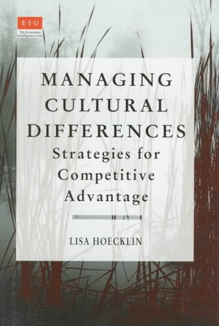 Managing Cultural Differences Strategies for Competitive Advantage 1st 1996 edition cover