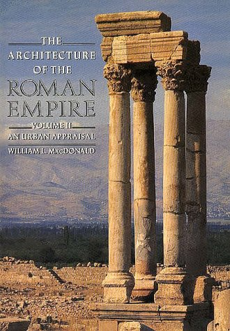 Architecture of the Roman Empire An Urban Appraisal  1986 (Revised) 9780300034707 Front Cover
