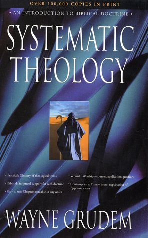 Systematic Theology An Introduction to Biblical Doctrine  1995 9780310286707 Front Cover