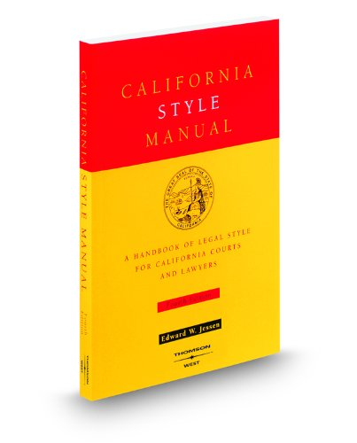 California Style Manual : A H&book of Legal Style for California Courts and Lawyers 4th 2000 edition cover