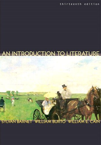 Introduction to Literature Fiction, Poetry, Drama 13th 2004 9780321105707 Front Cover
