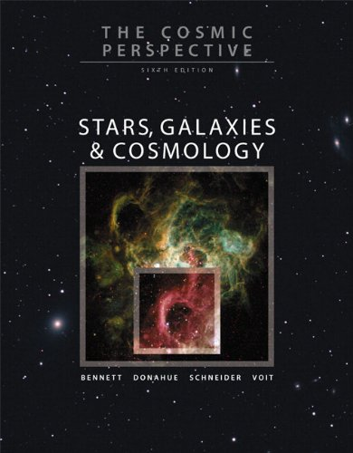 Cosmic Perspective Stars, Galaxies, and Cosmology 6th 2010 edition cover