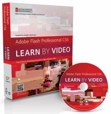 Adobe Flash Professional CS6 Core Training in Rich Media Communication  2013 edition cover