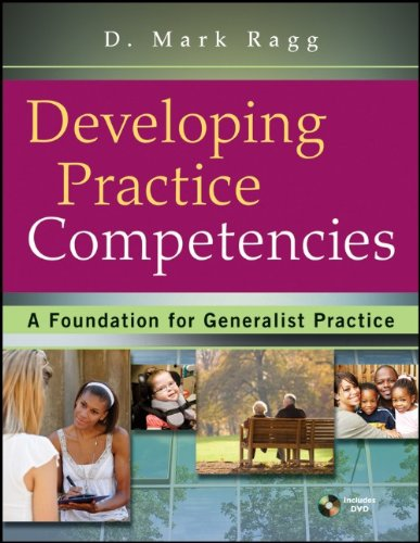 Developing Practice Competencies A Foundation for Generalist Practice  2011 9780470551707 Front Cover
