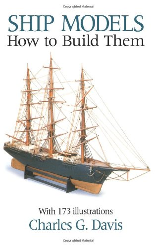 Ship Models How to Build Them Reprint  edition cover