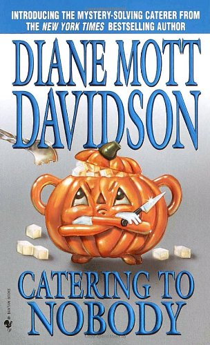 Catering to Nobody A Novel of Suspense  2002 (Reprint) 9780553584707 Front Cover