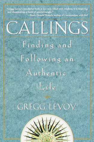 Callings Finding and Following an Authentic Life  1998 edition cover