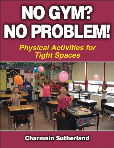 No Gym? No Problem! Physical Activities for Tight Spaces  2006 edition cover
