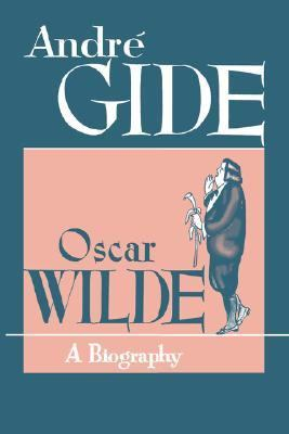 Oscar Wilde A Biography N/A edition cover