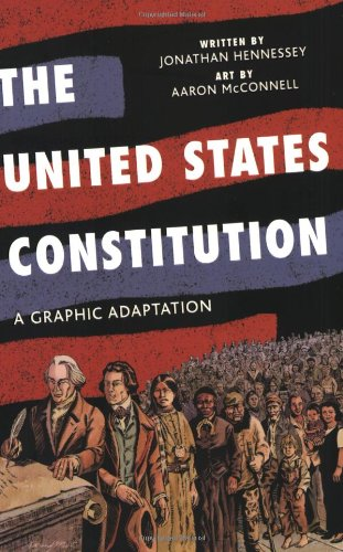 United States Constitution A Graphic Adaptation  2009 edition cover