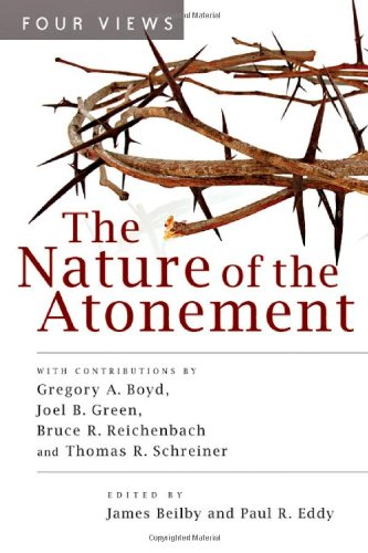 Nature of the Atonement Four Views  2006 edition cover