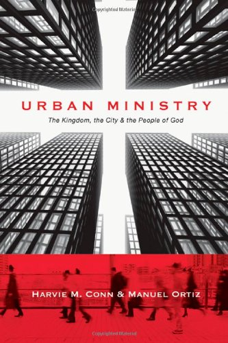Urban Ministry The Kingdom, the City and the People of God N/A edition cover