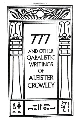 777 and Other Qabalistic Writings of Aleister Crowley  Revised  9780877286707 Front Cover
