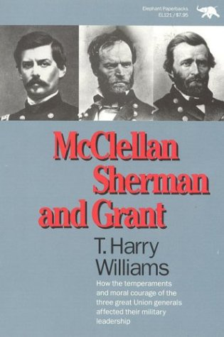 McClellan, Sherman and Grant  Reprint  9780929587707 Front Cover