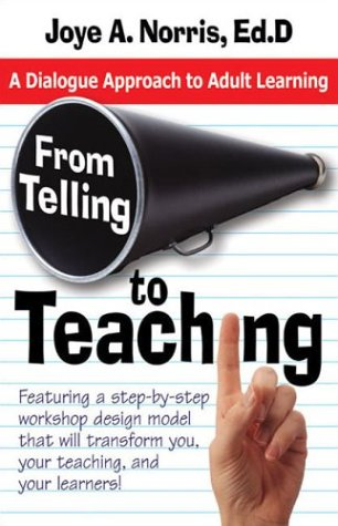 From Telling to Teaching A Dialogue Approach to Adult Learning  2003 edition cover