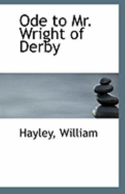 Ode to Mr Wright of Derby  N/A 9781113288707 Front Cover