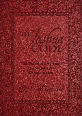 Joshua Code 52 Scripture Verses Every Believer Should Know  2012 9781400320707 Front Cover