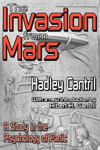 Invasion from Mars A Study in the Psychology of Panic  2005 9781412804707 Front Cover