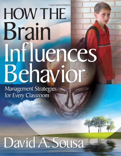 How the Brain Influences Behavior Management Strategies for Every Classroom  2009 edition cover