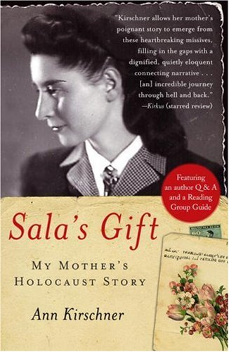 Sala's Gift My Mother's Holocaust Story  2007 edition cover