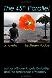 45th Parallel A Novella N/A 9781494208707 Front Cover