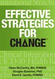 Effective Strategies for Change   2014 9781938904707 Front Cover
