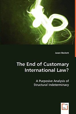 The End of Customary International Law?:   2008 edition cover