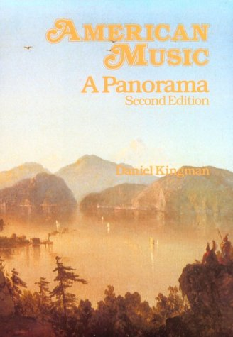 American Music A Panorama 2nd 1990 9780028733708 Front Cover