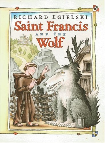 Saint Francis and the Wolf   2004 9780066238708 Front Cover