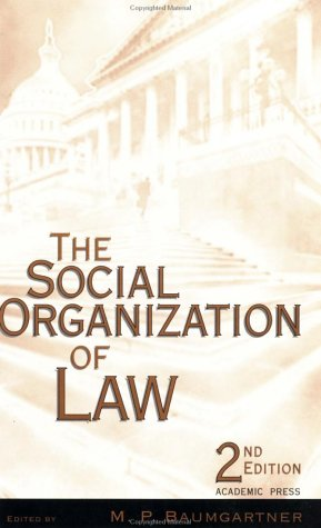 Social Organization of Law  2nd 1998 (Revised) 9780120831708 Front Cover