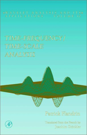 Time-Frequency/Time-Scale Analysis   1999 edition cover