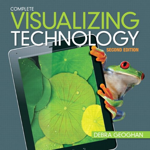Visualizing Technology, Complete  2nd 2014 edition cover