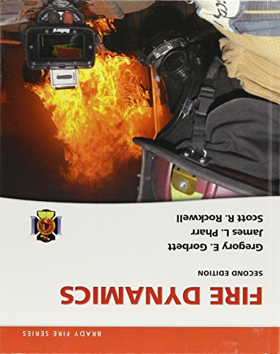 Fire Dynamics:   2016 9780133842708 Front Cover