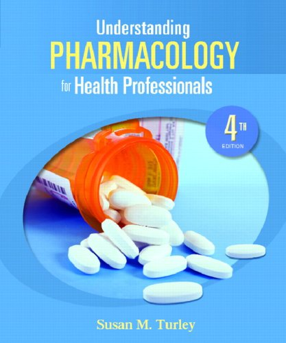 Understanding Pharmacology for Health Professionals  4th 2010 edition cover