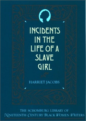 Incidents in the Life of a Slave Girl   1988 (Reprint) edition cover