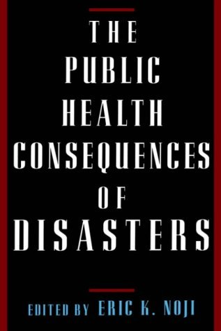 Public Health Consequences of Disasters   1997 edition cover
