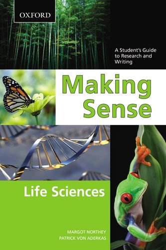 Making Sense - Life Sciences A Student's Guide to Writing and Research  2011 edition cover