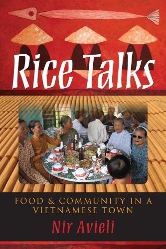 Rice Talks Food and Community in a Vietnamese Town  2011 edition cover