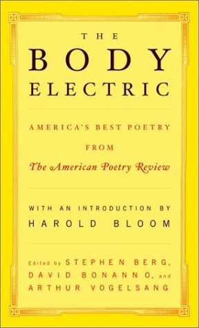 Body Electric America's Best Poetry from - The American Poetry Review N/A edition cover