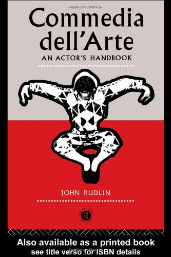 Commedia Dell'Arte An Actor's Handbook  1994 edition cover