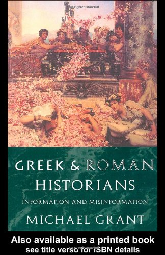 Greek and Roman Historians Information and Misinformation  1995 edition cover