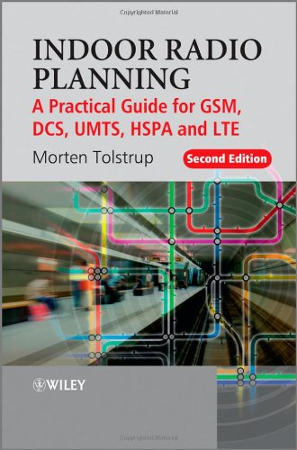 Indoor Radio Planning A Practical Guide for GSM, DCS, UMTS, HSPA and LTE 2nd 2011 9780470710708 Front Cover